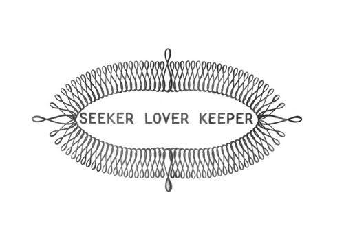 Seeker Lover Keeper